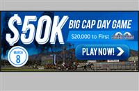 $50K Game On Big Cap Day - Are You In?