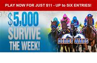$5,000 Saratoga Survive the Week starts WED