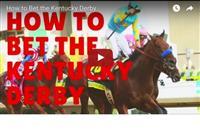 Kentucky Derby 2016 Betting 101 [VIDEO]
