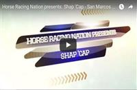 Shap 'Cap - San Marcos Analysis: A Wide-Open Event (VIDEO)