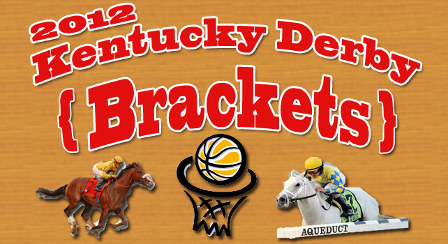 Kentucky Derby Brackets